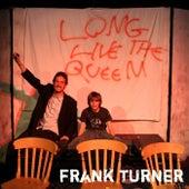 Long Live the Queen von Frank Turner