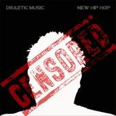 New Hip Hop (Radio Edit) by Draztic Music