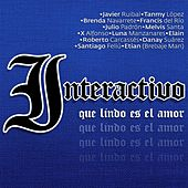 Que Lindo Es el Amor by Interactivo