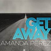 Get Away - Single by Amanda Perez