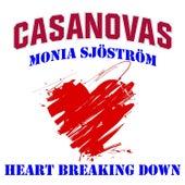 Heart Breaking Down by The Casanovas