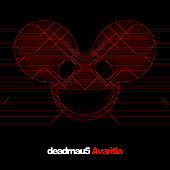 Avaritia by Deadmau5