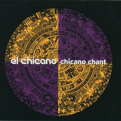 Chicano Chant by El Chicano