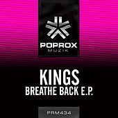 Breathe Back E.P. de The Kings