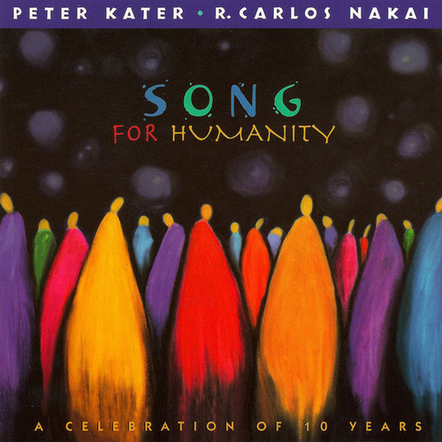 Song For Humanity-A Celebration Of Ten Years... by Peter Kater