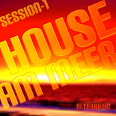 House Am Meer - Session 1 by Various Artists