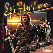 Epic Film Themes by Oberaargauer Brass Band