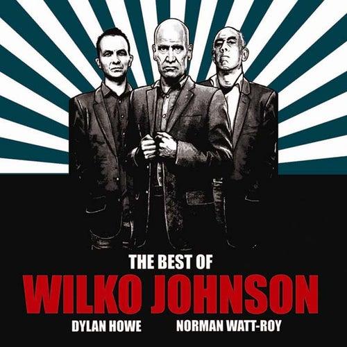 The Best of Wilko Johnson by Wilko Johnson