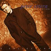 You're the Inspiration: A Collection de Peter Cetera