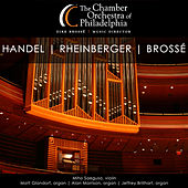 Handel, Rheinberger & Brossé von Various Artists
