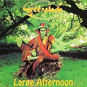 Large Afternoon by Greenslade