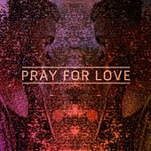 Pray For Love EP by Kwabs