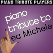 Piano Tribute to Lea Michele by Piano Tribute Players