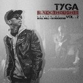 Black Thoughts Vol. 2 von Tyga
