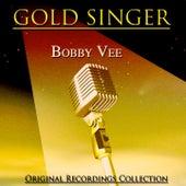 Gold Singer (Original Recordings Remastered) von Bobby Vee