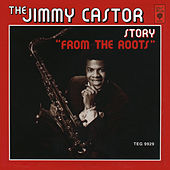Story from the Roots de The Jimmy Castor Bunch