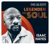 Legenden des Soul - Isaac Hayes von Isaac Hayes