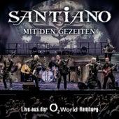 Mit den Gezeiten - Live aus der o2 World Hamburg by Santiano