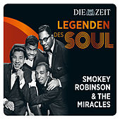 Legenden des Soul - Smokey Robinson & The Miracles von Smokey Robinson