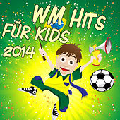 WM Hits für Kids by Various Artists