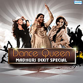 Dance Queen - Madhuri Dixit Special by Various Artists