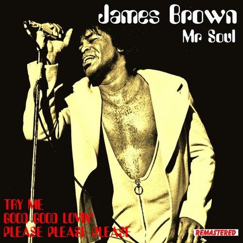 James Brown - Mr. Soul by James Brown