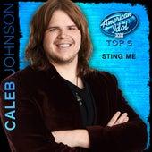 Sting Me (American Idol Performance) by Caleb Johnson