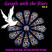 Gospels with the Stars, Vol. 2 by Various Artists