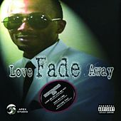 Love Fade Away von Chyna