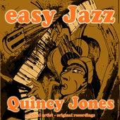 Easy Jazz (Remastered) von Quincy Jones