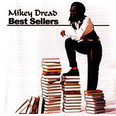 Best Sellers by Mikey Dread