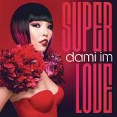 Super Love von Dami Im
