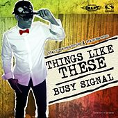 Things Like These de Busy Signal