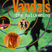 The Quickening by Vandals