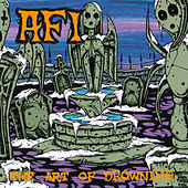 The Art Of Drowning by AFI