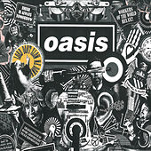 Lord Don't Slow Me Down by Oasis