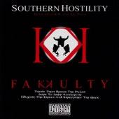 Southern Hostility by Fakkulty