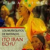 Ito Iban Echu de Muñequitos de Matanzas
