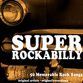 Super Rockabilly by Various Artists