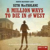 A Million Ways to Die in the West von Seth MacFarlane