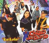 La Lola de Chicos De Barrio