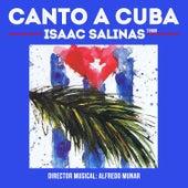 Canto a Cuba de Isaac Salinas