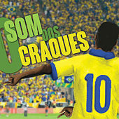 O Som Dos Craques - Ep de Various Artists