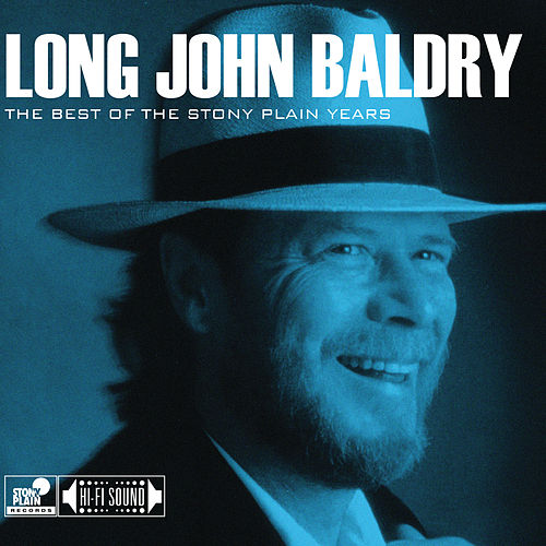 The Best of the Stony Plain Years de Long John Baldry