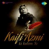 Kaifi Azmi Ki Kalam Se by Various Artists