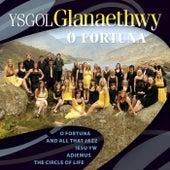 O Fortuna by Cor Ysgol Glanaethwy Choir