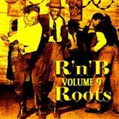 Love Groovin' R &  B  Roots Volume 9 de Various Artists