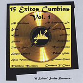 15 Exitos Cumbias, Vol. 1 by Various Artists