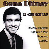 24 Hours From Tulsa by Gene Pitney