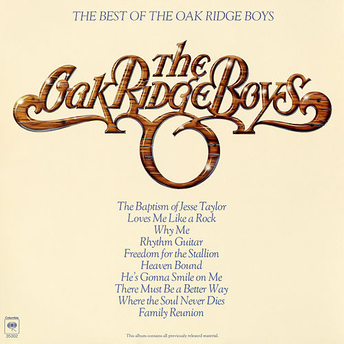 Best Of The Oak Ridge Boys by The Oak Ridge Boys